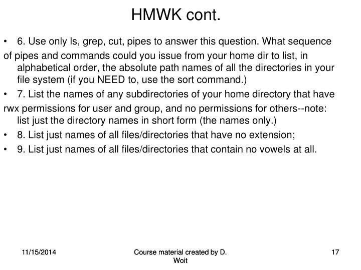 HMWK cont.