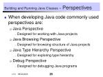 building and running java classes perspectives