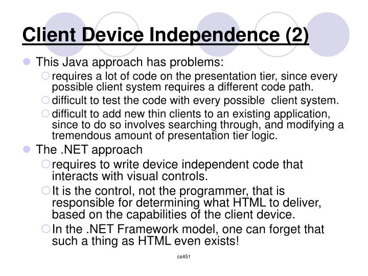Client Device Independence