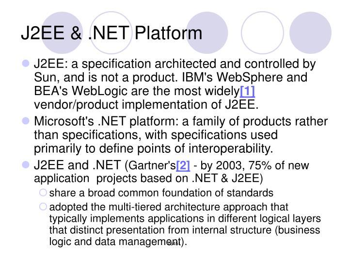 J2EE & .NET Platform