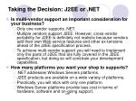 taking the decision j2ee or net1