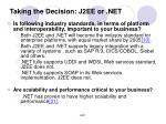 taking the decision j2ee or net3