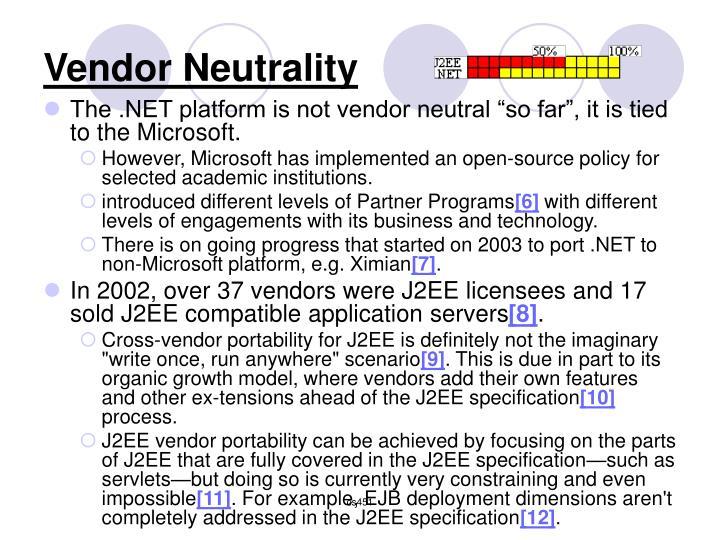 Vendor Neutrality