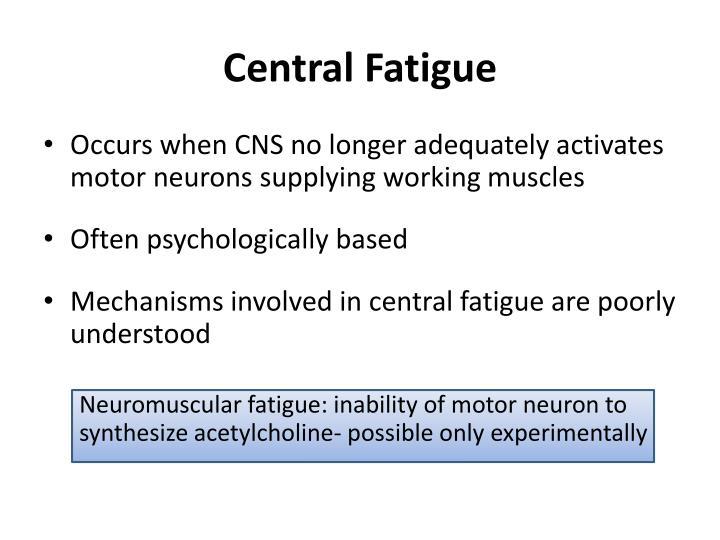 Central Fatigue