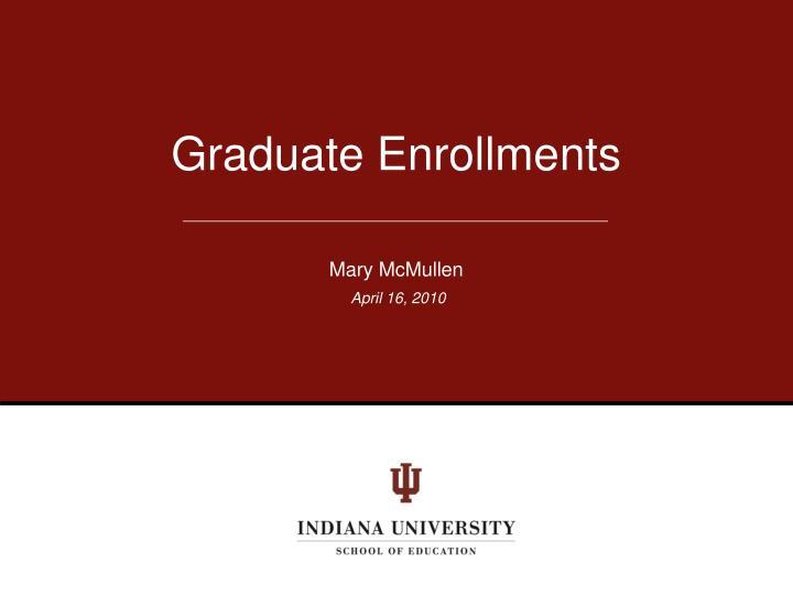 Graduate Enrollments