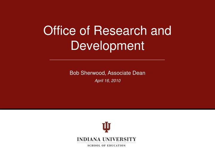Office of Research and Development
