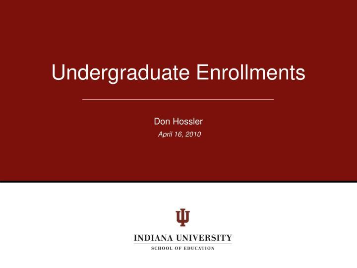 Undergraduate Enrollments