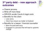 3 rd party debt new approach outcomes