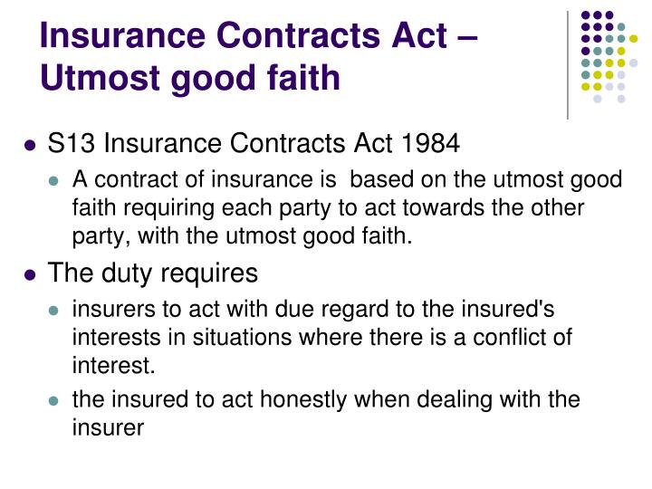 Insurance Contracts Act – Utmost good faith