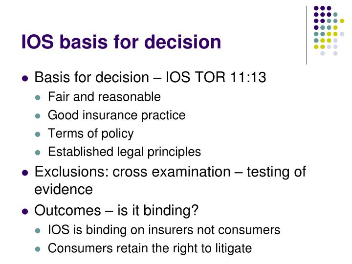 IOS basis for decision