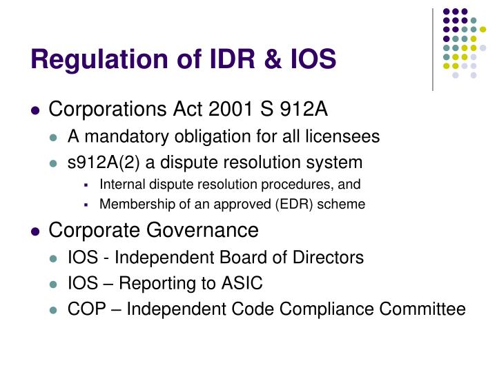 Regulation of IDR & IOS