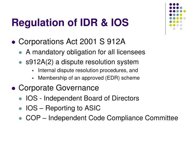 Regulation of IDR & IOS