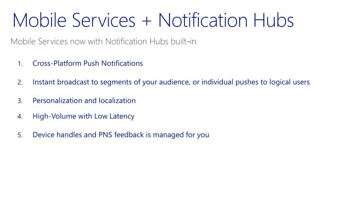 Mobile Services + Notification Hubs