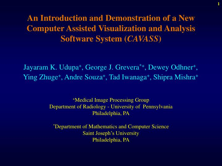 An Introduction and Demonstration of a New Computer Assisted Visualization and Analysis