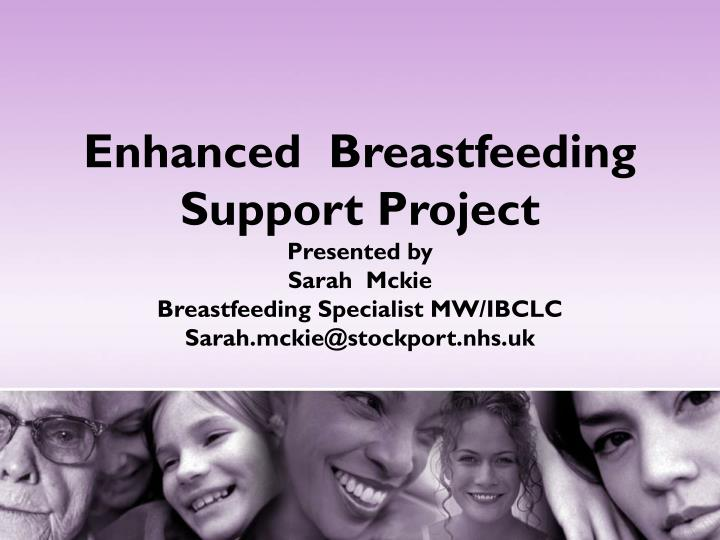 Enhanced  Breastfeeding Support Project