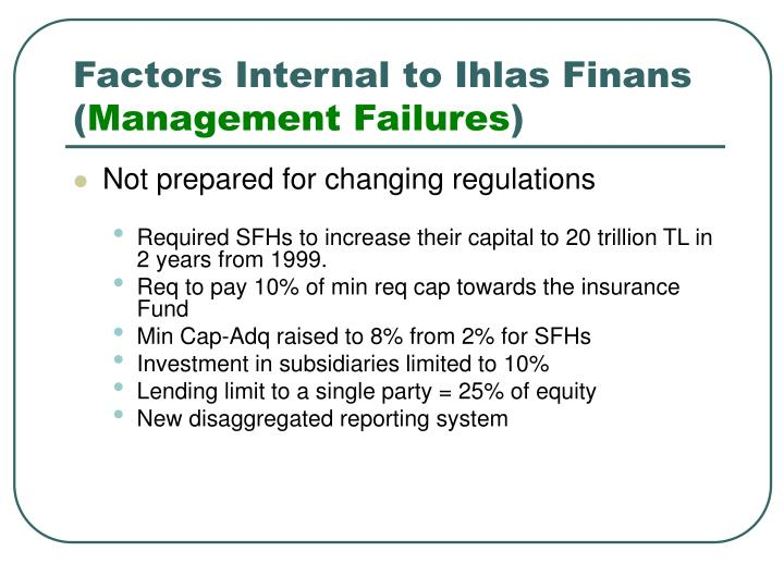Factors Internal to Ihlas Finans (