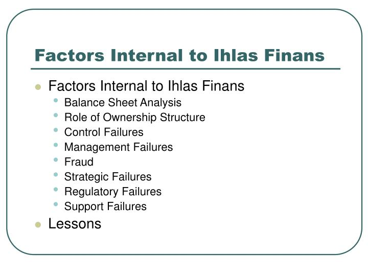 Factors Internal to Ihlas Finans