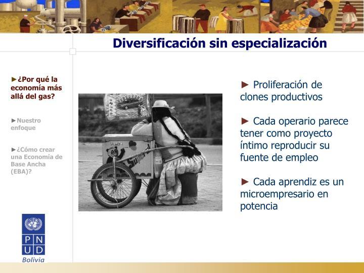 Diversificación sin especialización