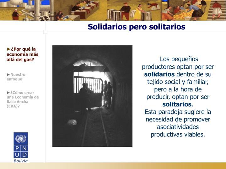 Solidarios pero solitarios