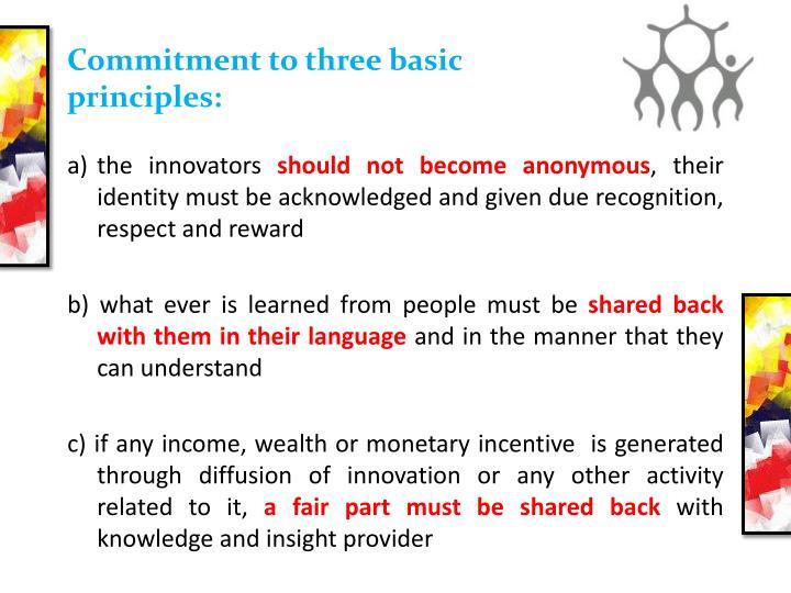 Commitment to three basic principles: