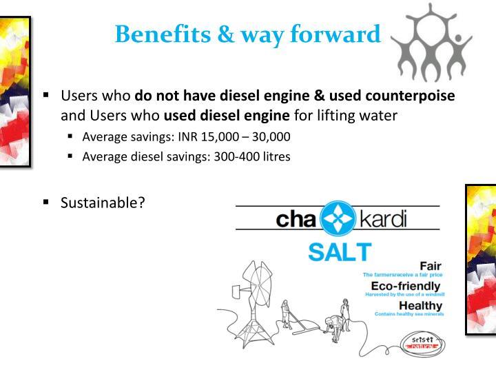 Benefits & way forward