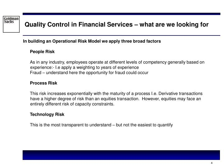 Quality Control in Financial Services – what are we looking for
