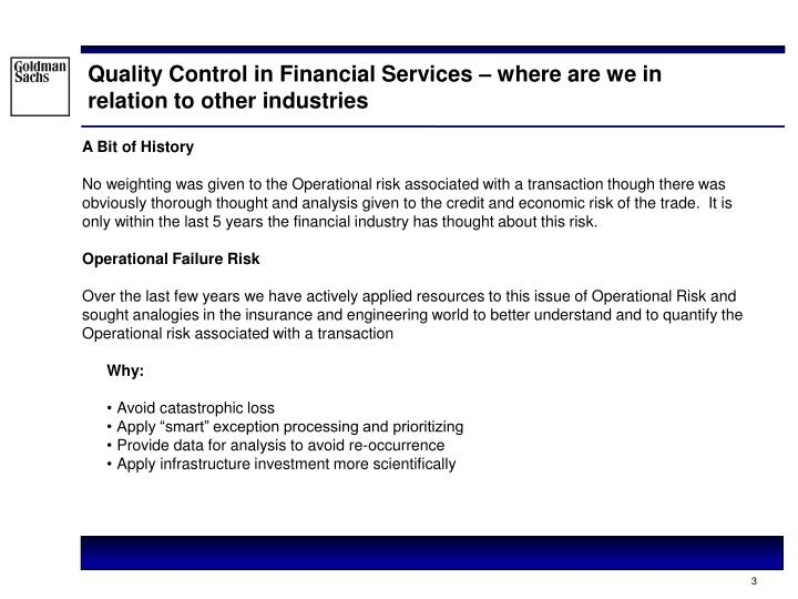 Quality Control in Financial Services – where are we in