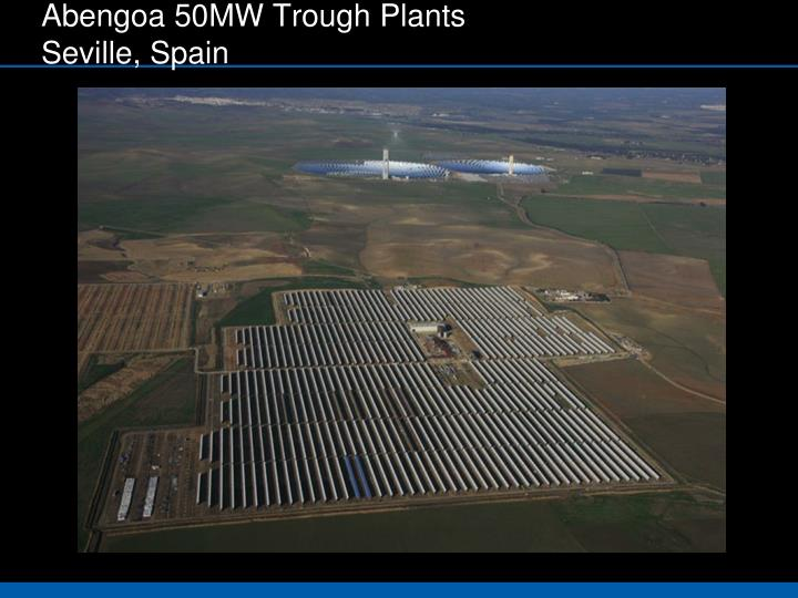 Abengoa 50MW Trough Plants