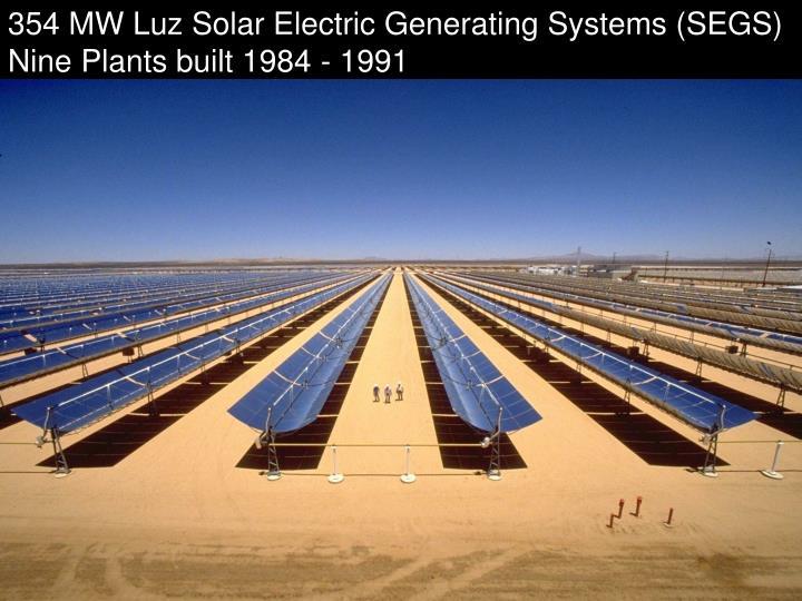 354 MW Luz Solar Electric Generating Systems (SEGS)