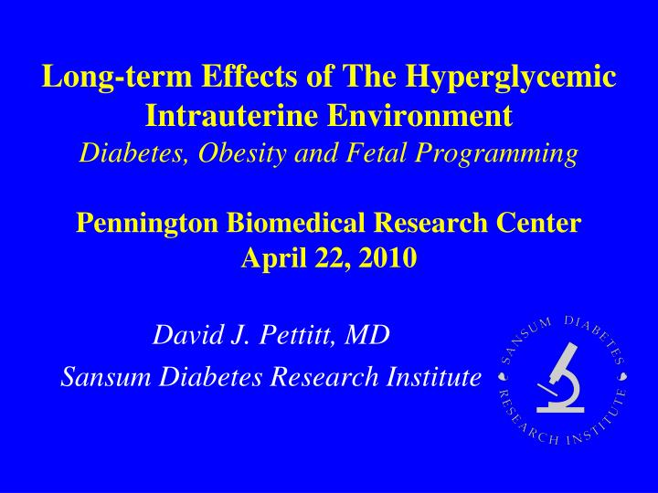 David j pettitt md sansum diabetes research institute