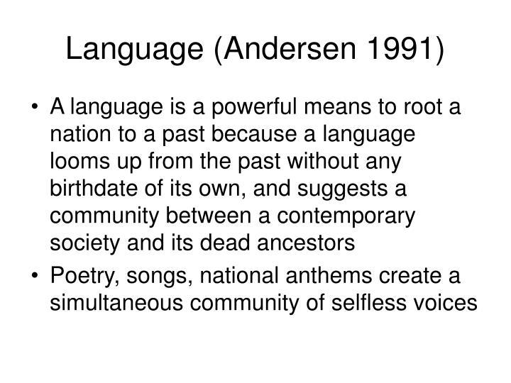 Language (Andersen 1991)