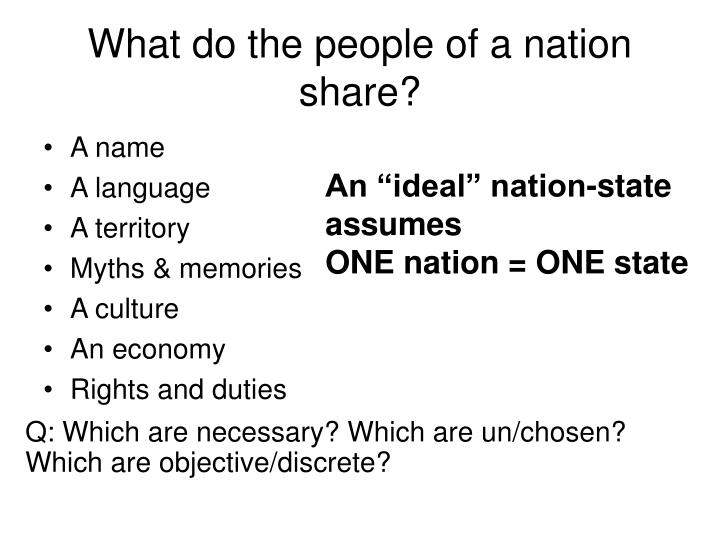 What do the people of a nation share?