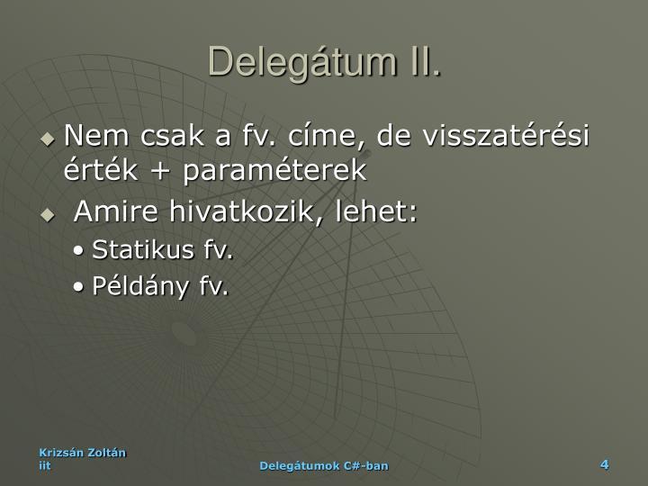 Delegátum II.