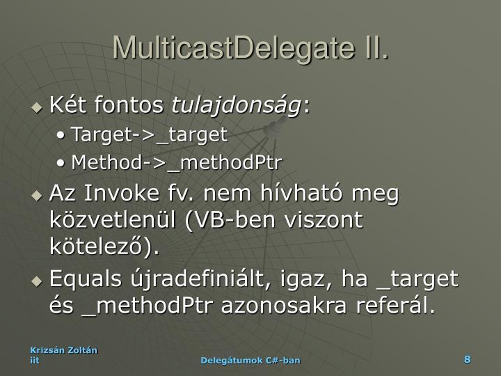 MulticastDelegate II.