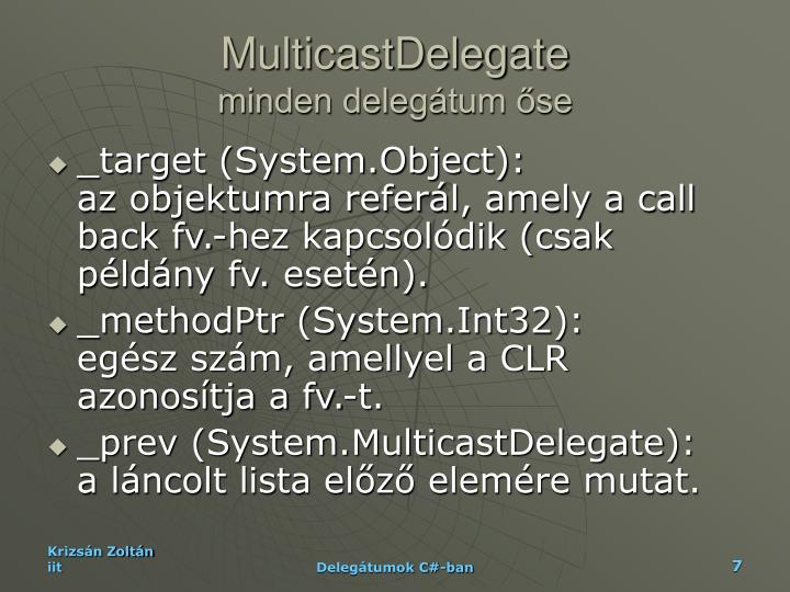 MulticastDelegate