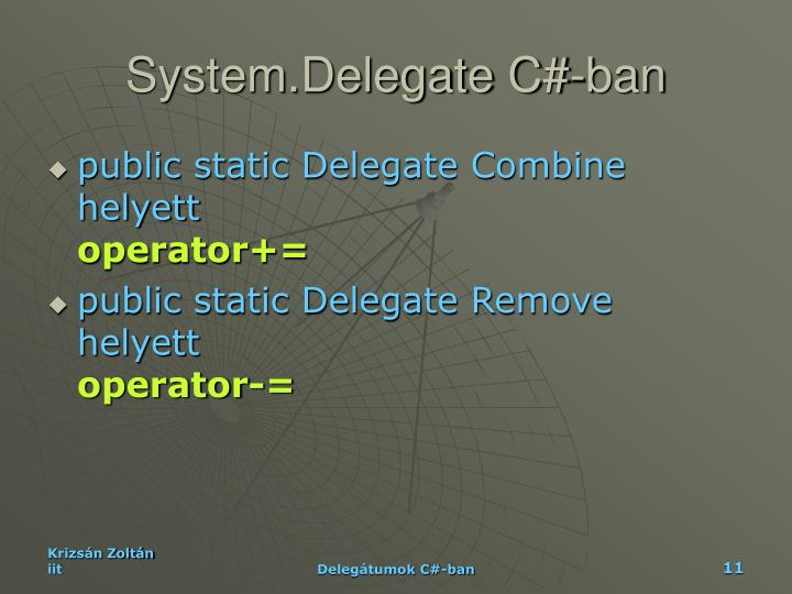 System.Delegate C#-ban