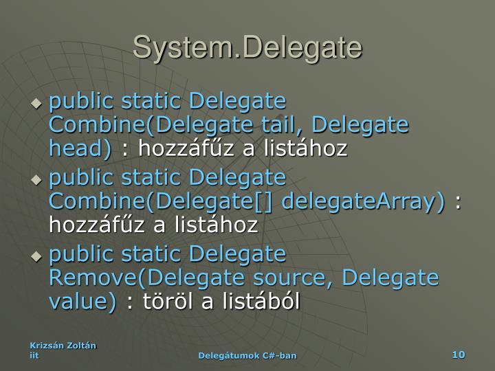 System.Delegate