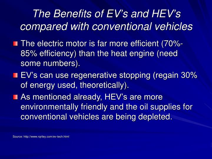 The Benefits of EV's and HEV's compared with conventional vehicles