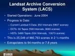 landsat archive conversion system lacs2