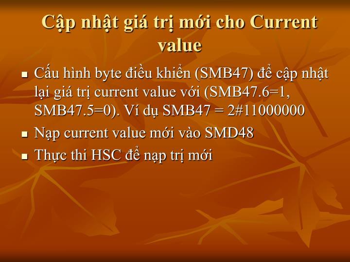 Cập nhật giá trị mới cho Current value