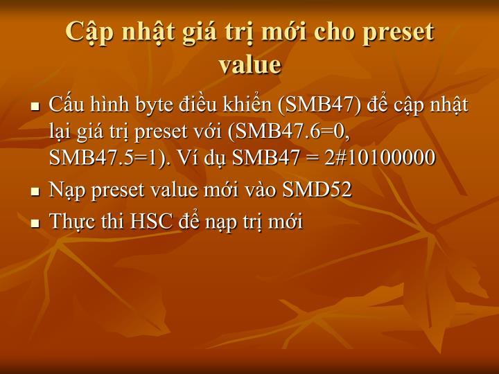 Cập nhật giá trị mới cho preset value