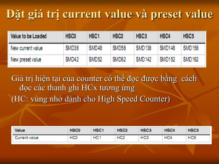 Đặt giá trị current value và preset value