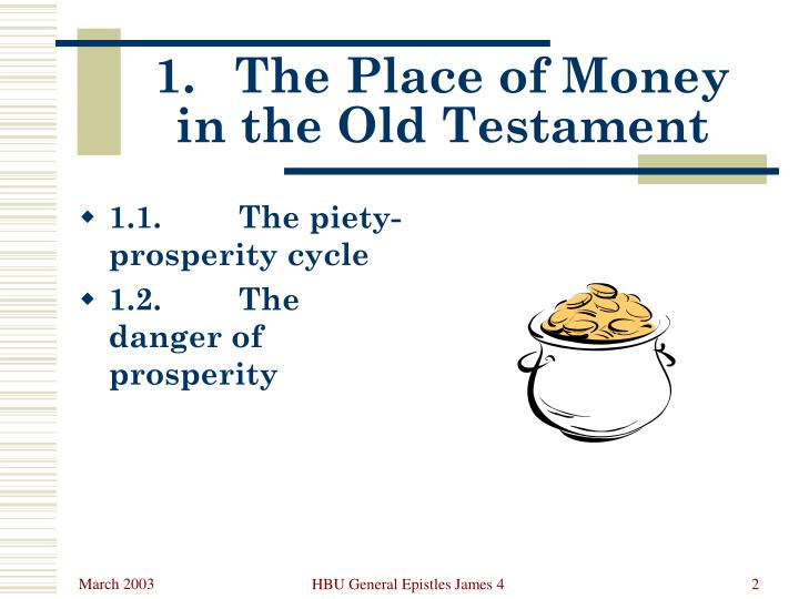 1 the place of money in the old testament