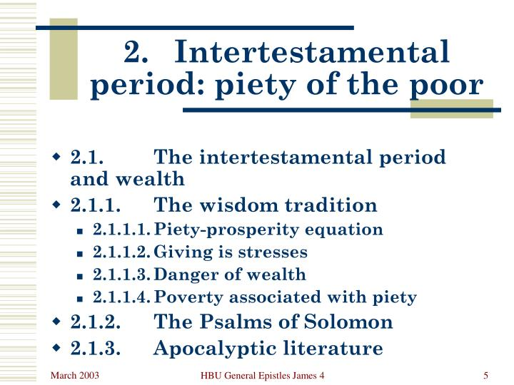 2.	Intertestamental period: piety of the poor