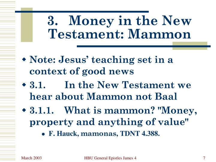 3.	Money in the New Testament: Mammon