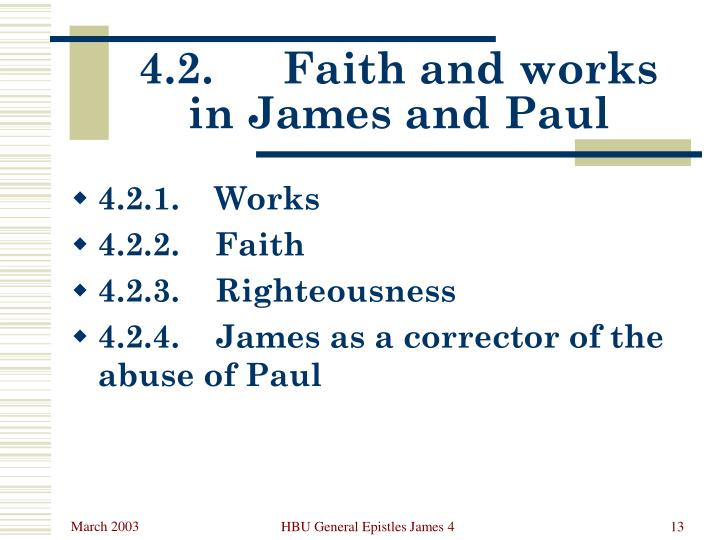 4.2.	Faith and works in James and Paul