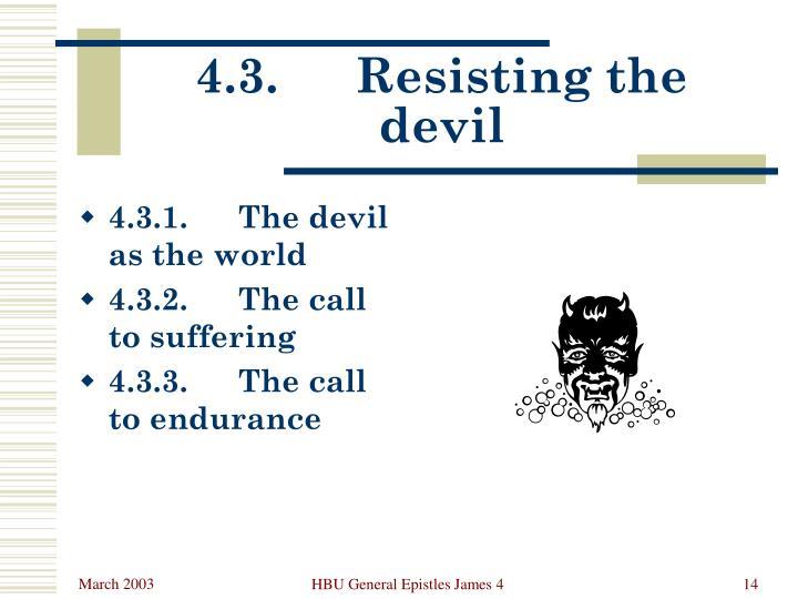 4.3.Resisting the devil