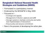 bangladesh national neonatal health strategies and guidelines nnhs