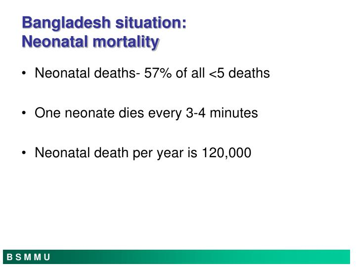 Neonatal deaths- 57% of all <5 deaths