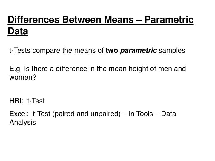 Differences Between Means – Parametric Data